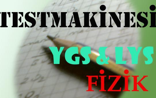 TestMakinesi Fizik YGS-LYS